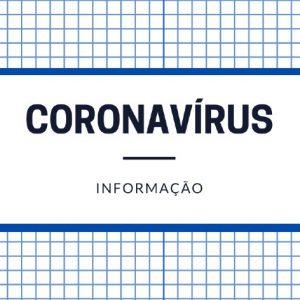 Coronavírus: Acompanhe todos os desenvolvimentos